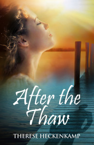 After the Thaw Christian romantic suspense inspired inspirational clean read sweet wholesome fiction novel new release 2016 After the Thaw